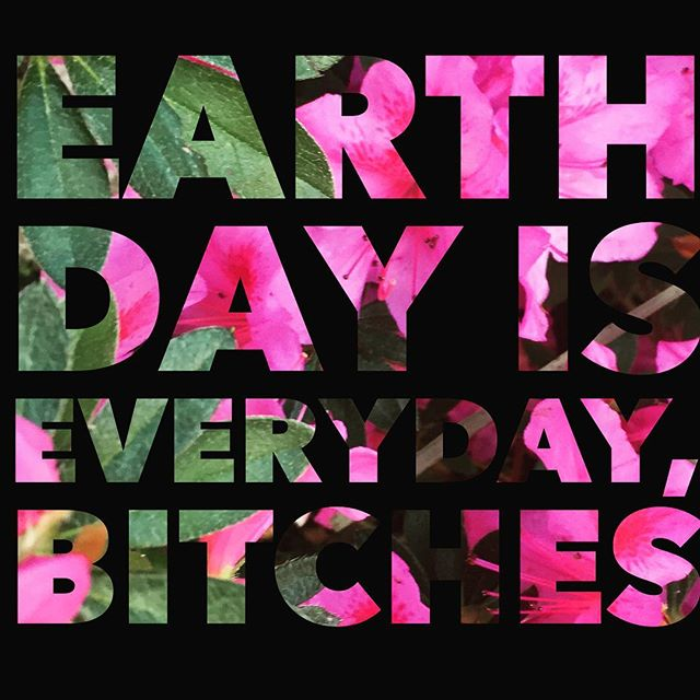 Need I say more?  Happy Earth Day Mama E.