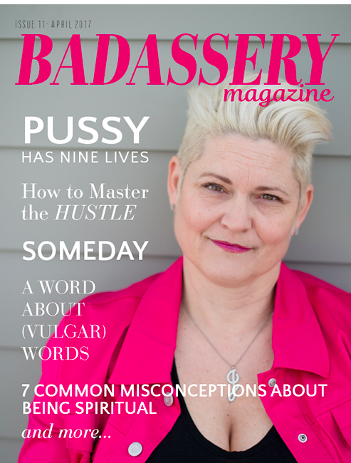 Badassery Magazine April 2017