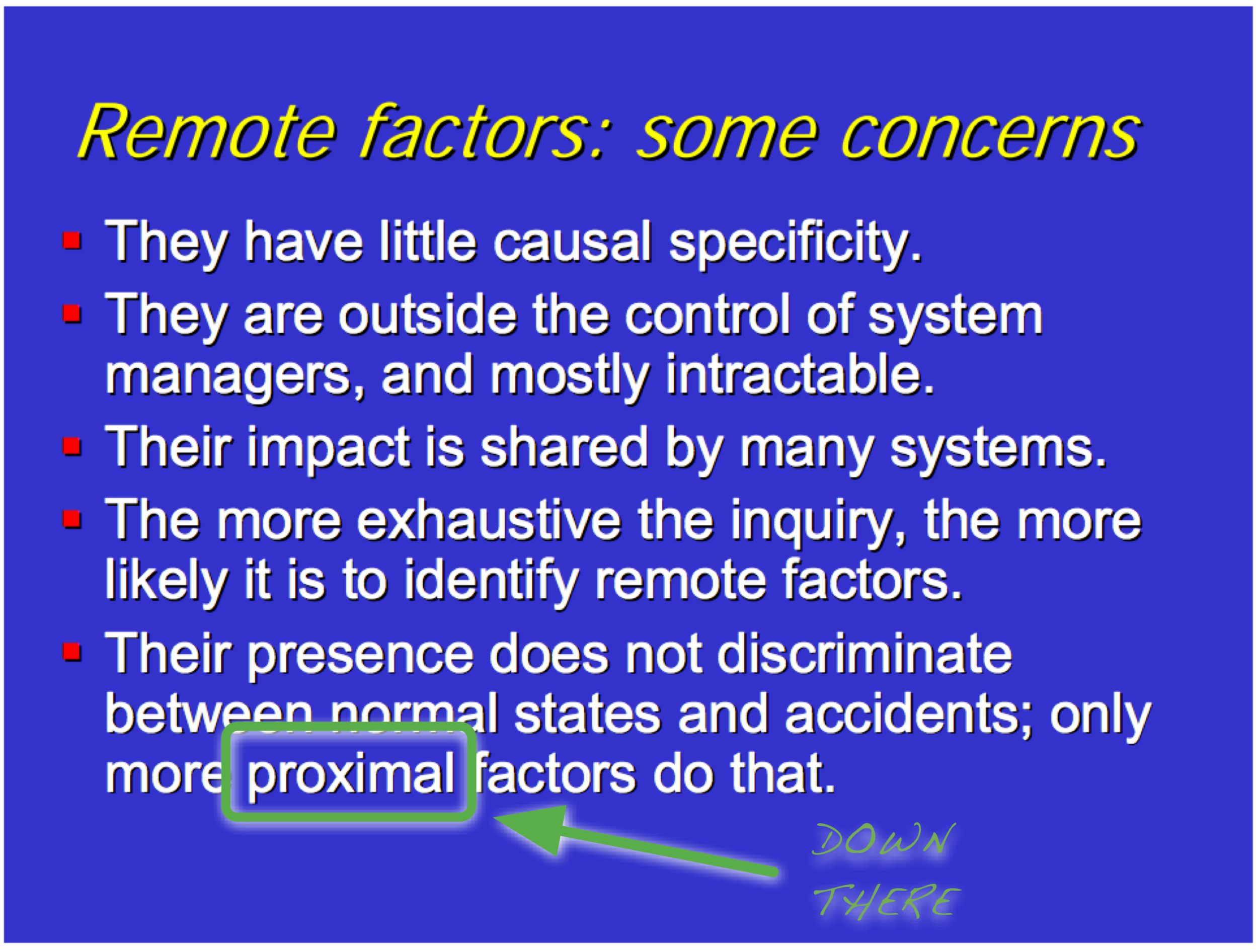 Here Reason mentions proximal factors as opposed to remote factors
