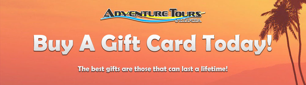 Gift Cards - Adventure Tours St. Lucia