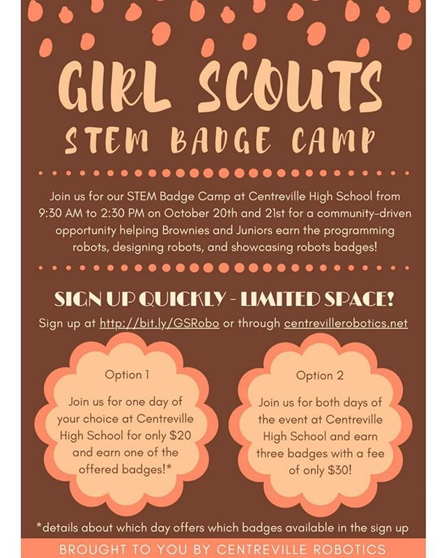 Centreville Robotics will be hosting a Girl Scouts STEM Badge Camp on October 20th & 21st, from 9:30 am - 2:30 pm.  The program's designed for Brownies and Juniors! Space is limited so sign-up now by going to bit.ly/GSRobo or through our website! #firstinspires #firstinstem