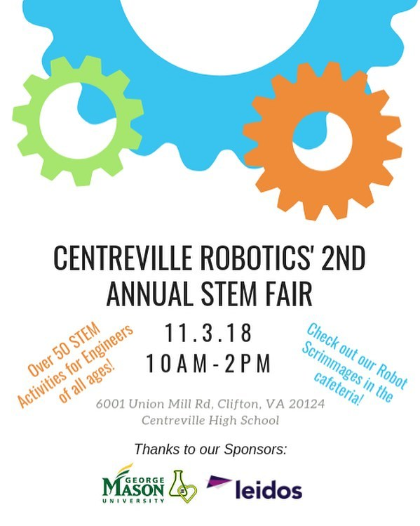 This Saturday, November 3rd, from 10am-2pm Centreville Robotics will be hosting its second annual STEM Fair at Centreville High School. The fair is 100% free to the public and has STEM activities for kids of all ages. A special thanks to the event sponsors GMUC(SE)^2 &  @leidosinc