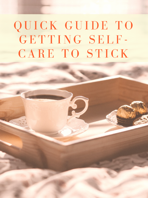 Quick Guide Self Care to Stick.png