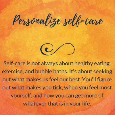 Personalize self-care