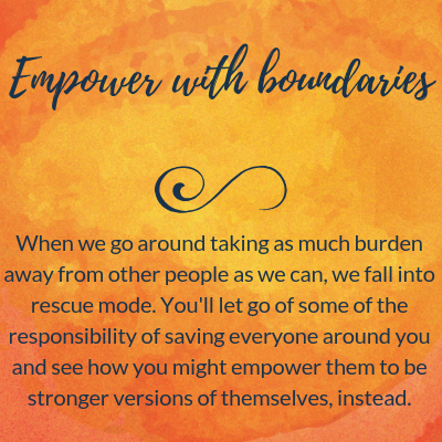 Empower with boundaries