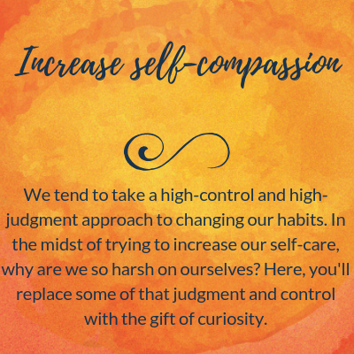 Increase self-compassion