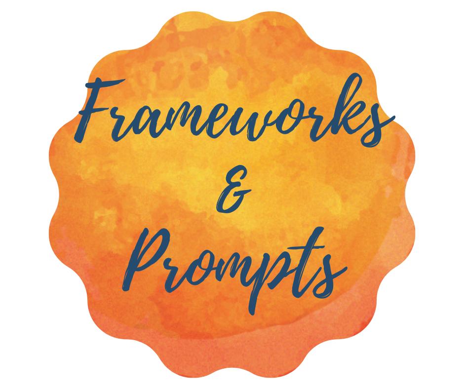 Frameworks & Prompts.png