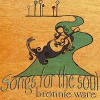 Click below to sample a song from Bronnie's album: Songs for the Soul