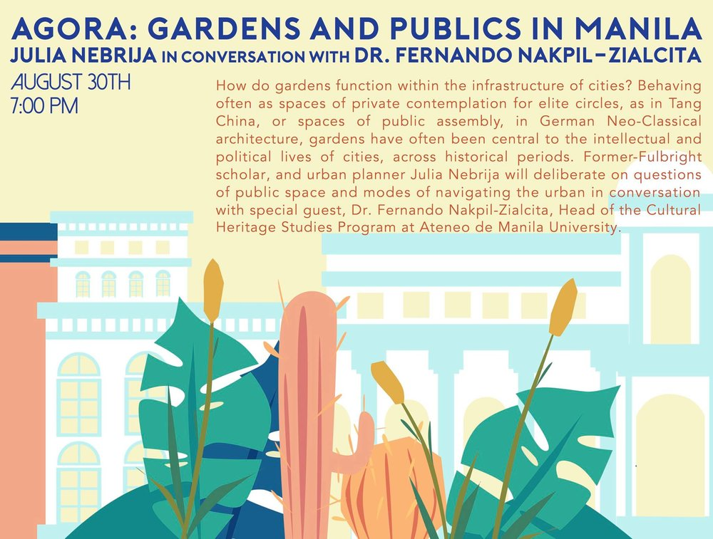 GET TO KNOW OUR speakers for agora: gardens and publics in manila ! - See you 7 PM on August 30, 2017 (Wednesday) at Bellas Artes Outpost!The Alley at Karrivin, 2316 Chino Roces Ave, Makati City