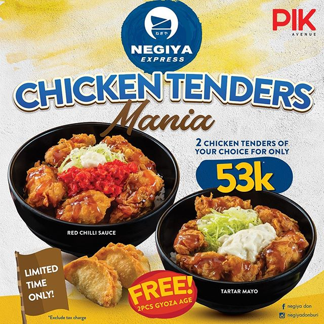 Chicken Tenders Mania - A good deal for everyone who loves crispy & tenderness of our chicken tenders bowl. Now u can enjoy 2 bowls of your choice with extra free gyoza (2 pcs) with only IDR 53,000k++ Grab yours today only at @negiyadonburi PIK Avenue. #pikavenue #pikave #pikaveEAT