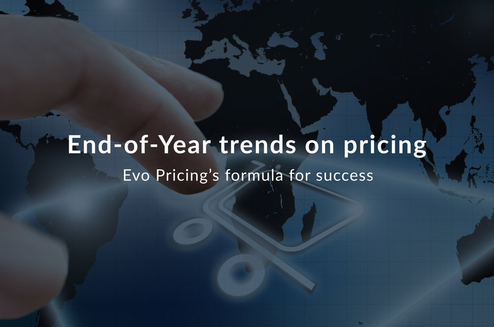 End-of-Year trends on pricing