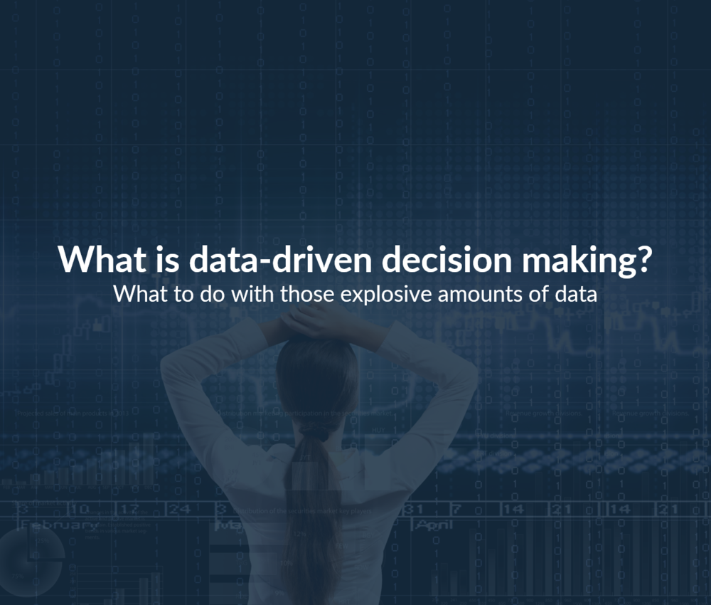 What is Data-Driven Decision Making
