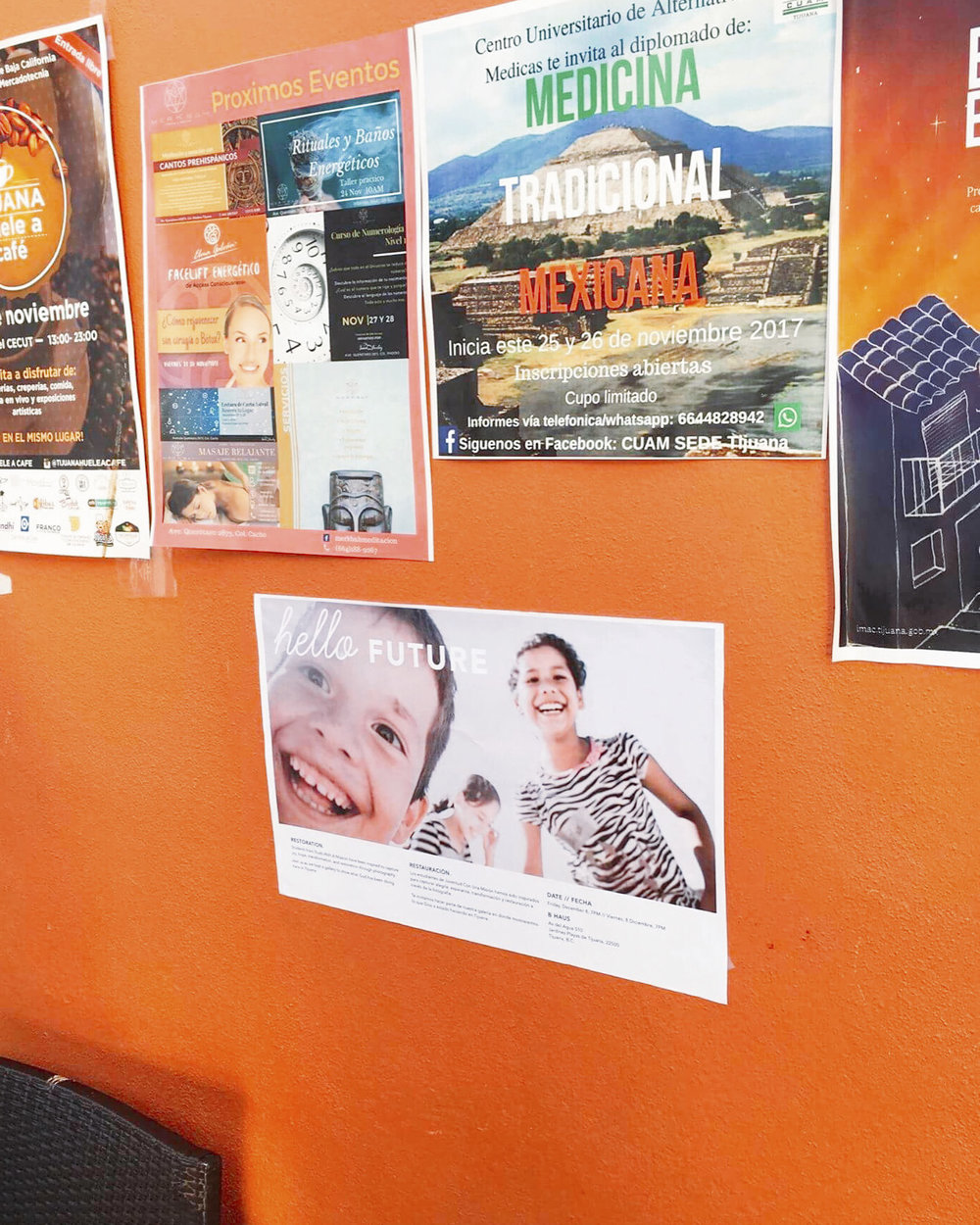 We placed posters for the gallery in local businesses around Tijuana.