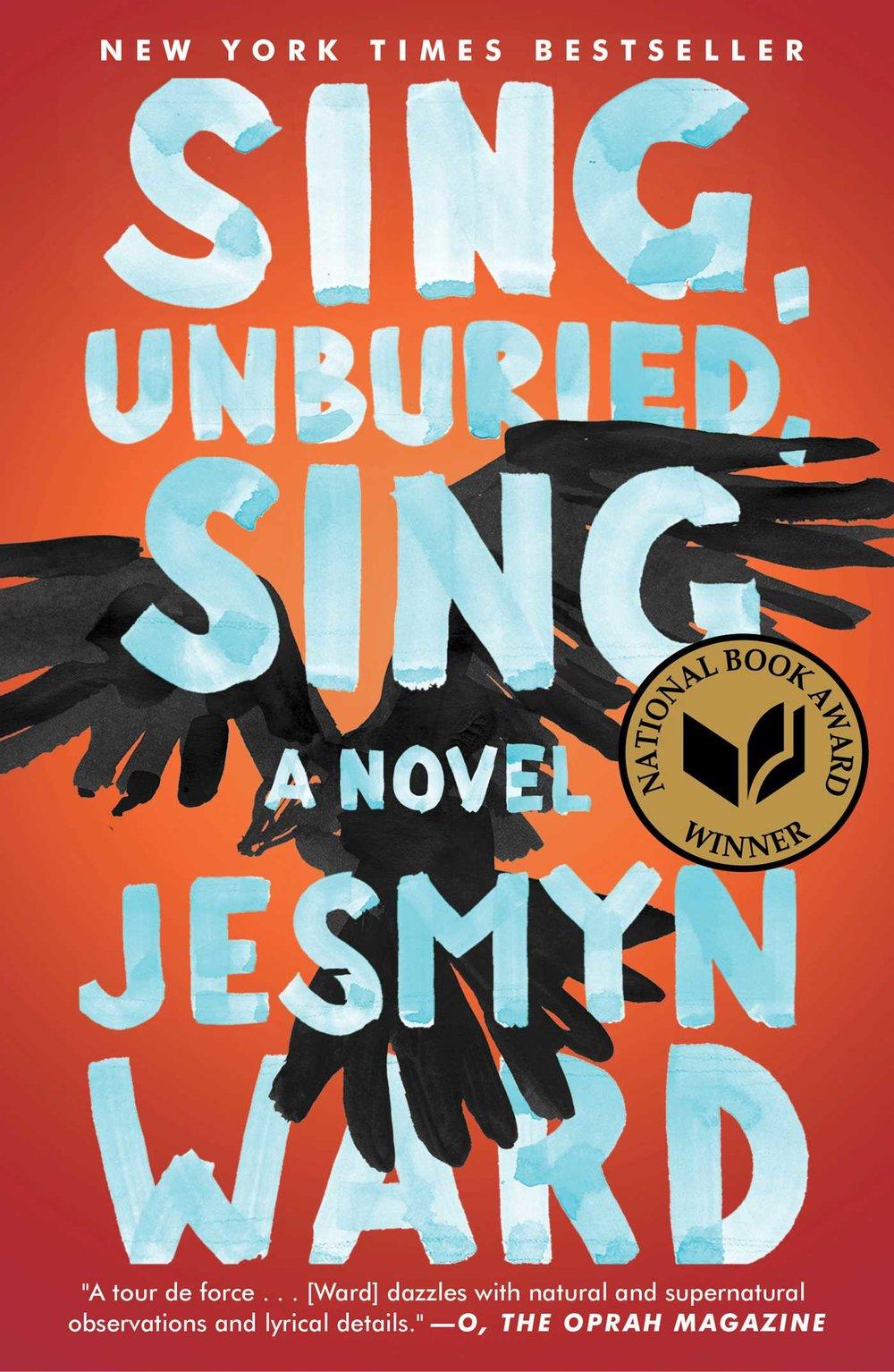 Sing,Unburied,Sing - by Jesmyn Ward