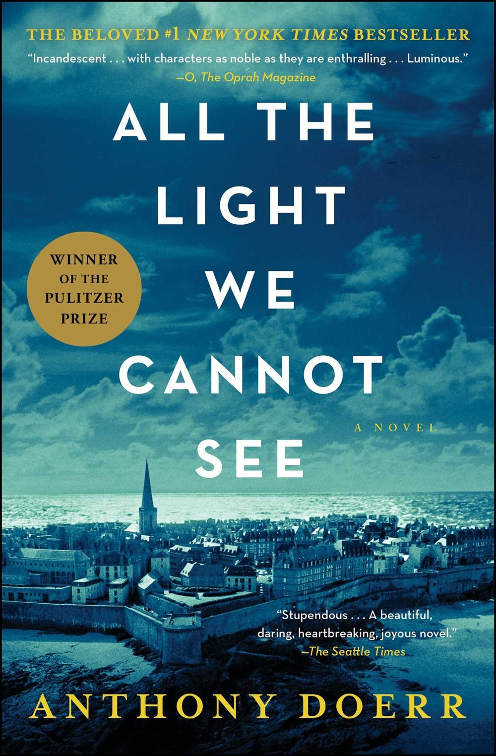 All the Light We Cannot See - by Anthony Doerr