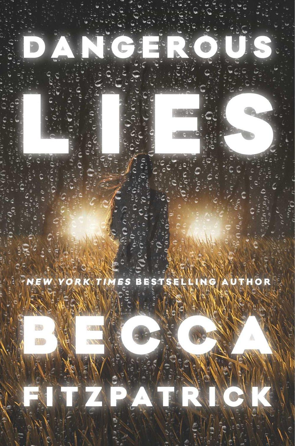 Dangerous Lies - by Becca Fitzpatrick