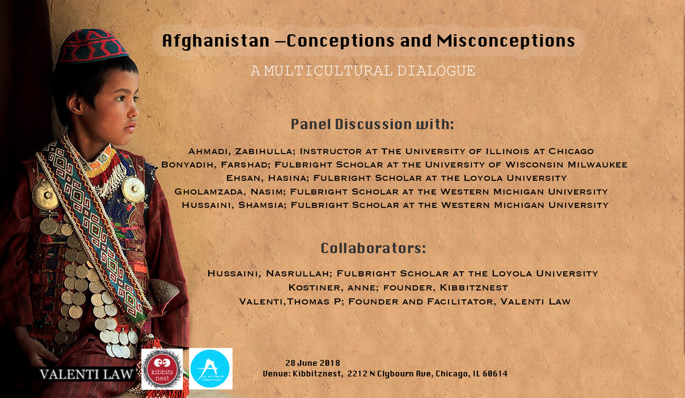 Afghanistan - Conceptions and Misconceptions  A night of Afghan Cultural Awareness.