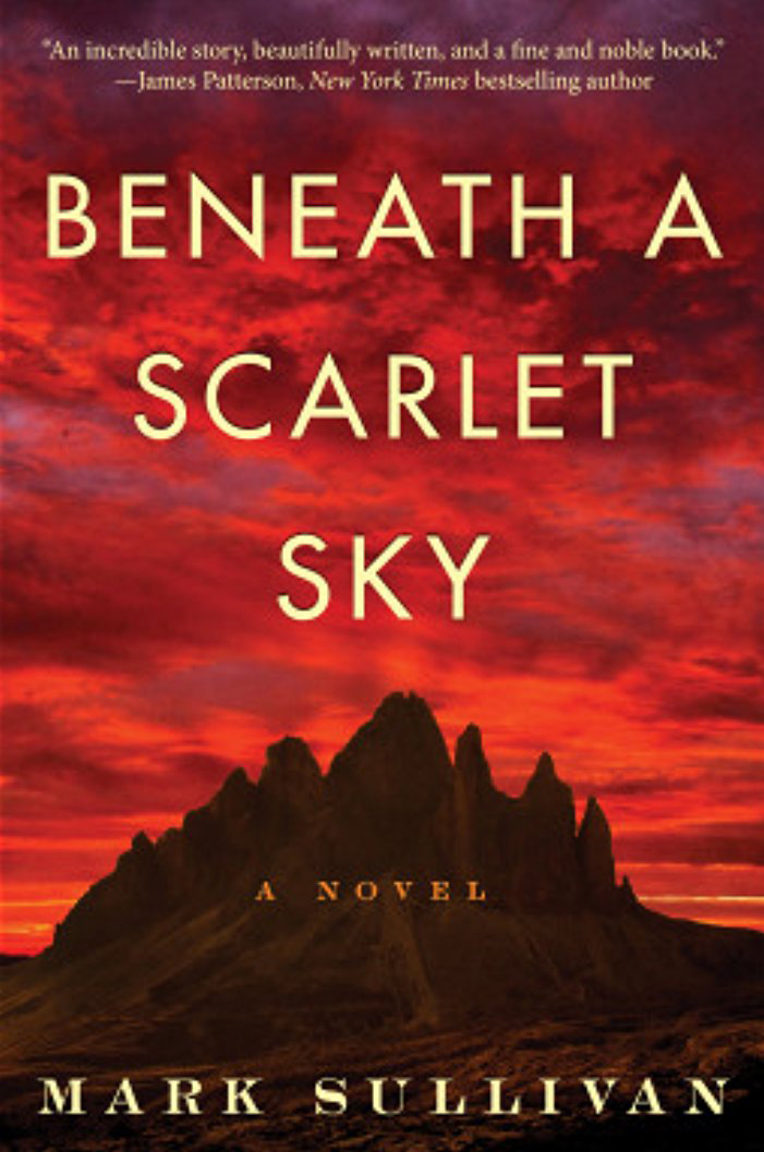 Beneath a Scarlet Sky  - by Mark Sullivan