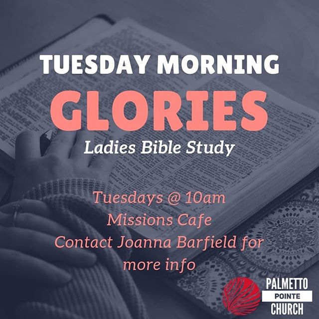 Ladies please join us for Morning Glories Bible Study tomorrow!  Contact Joanna Barfield at 843-347-7882 for more information.