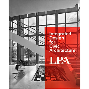 INTEGRATED DESIGN FOR CIVIC ARCHITECTURE