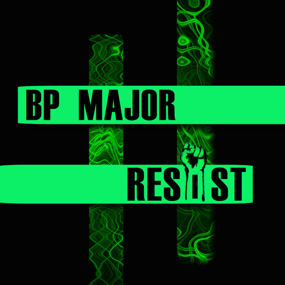 BP MAJOR RESIST ARTWORK_edited-1.png