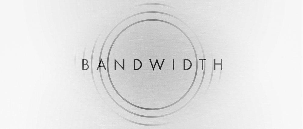Bandwidth - Graphic.jpg