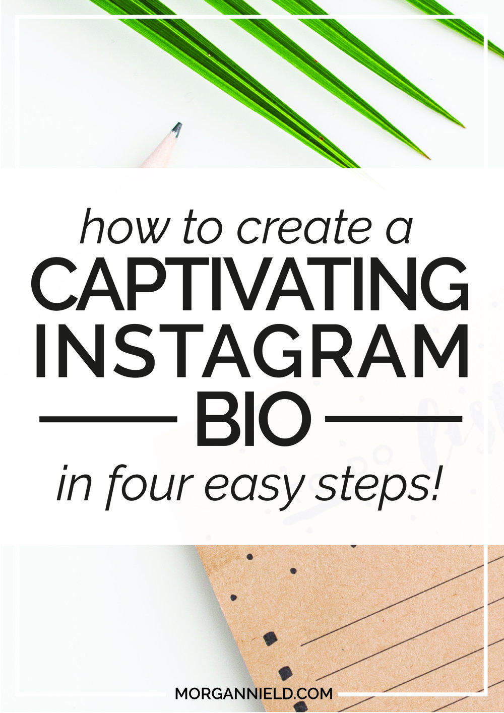 Writing your Instagram bio doesn't have to be hard when you follow the easy four-step process that we're talking about over here on the blog. No more vague strategies-- just practical step-by-step instructions to get your Instagram profile from where it is now to where it needs to be! Click through to read more! >>
