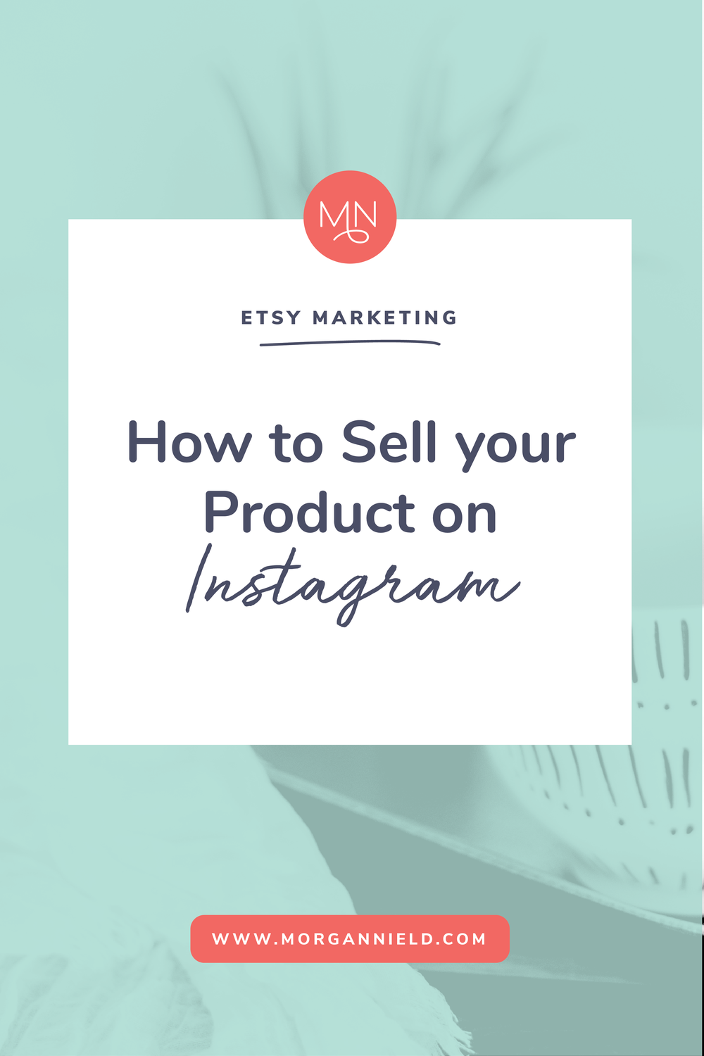 HOW TO SELL YOUR PRODUCT ON INSTAGRAM | Instagram is an amazing marketing tool for your Etsy shop be