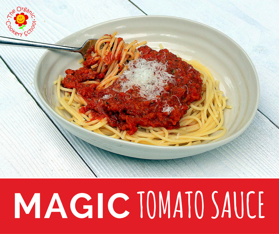 Magic Tomato Sauce — The Organic Cookery School