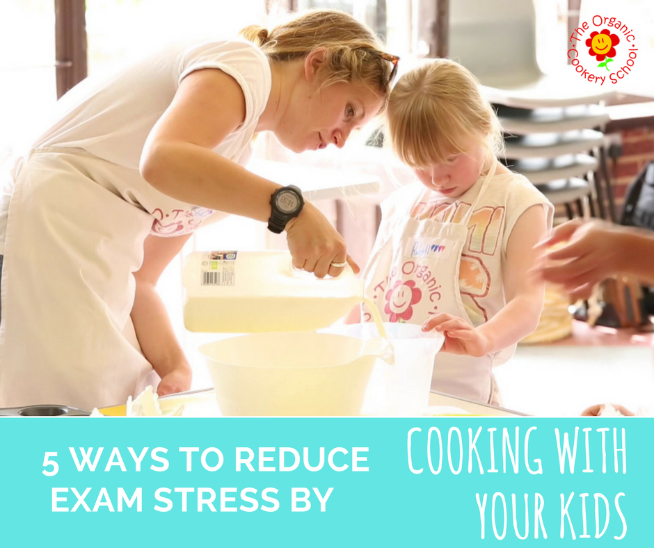 Five ways to reduce exam (SATS) stress by cooking with your kids