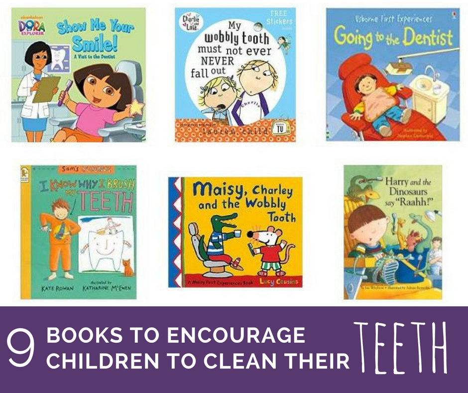 9 BOOKS TO ENCOURAGE CHILDREN TO CLEAN THEIR TEETH.png