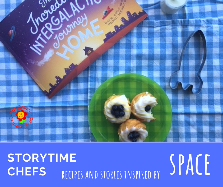 Storytime Chefs: Space themed storybooks and recipes for the