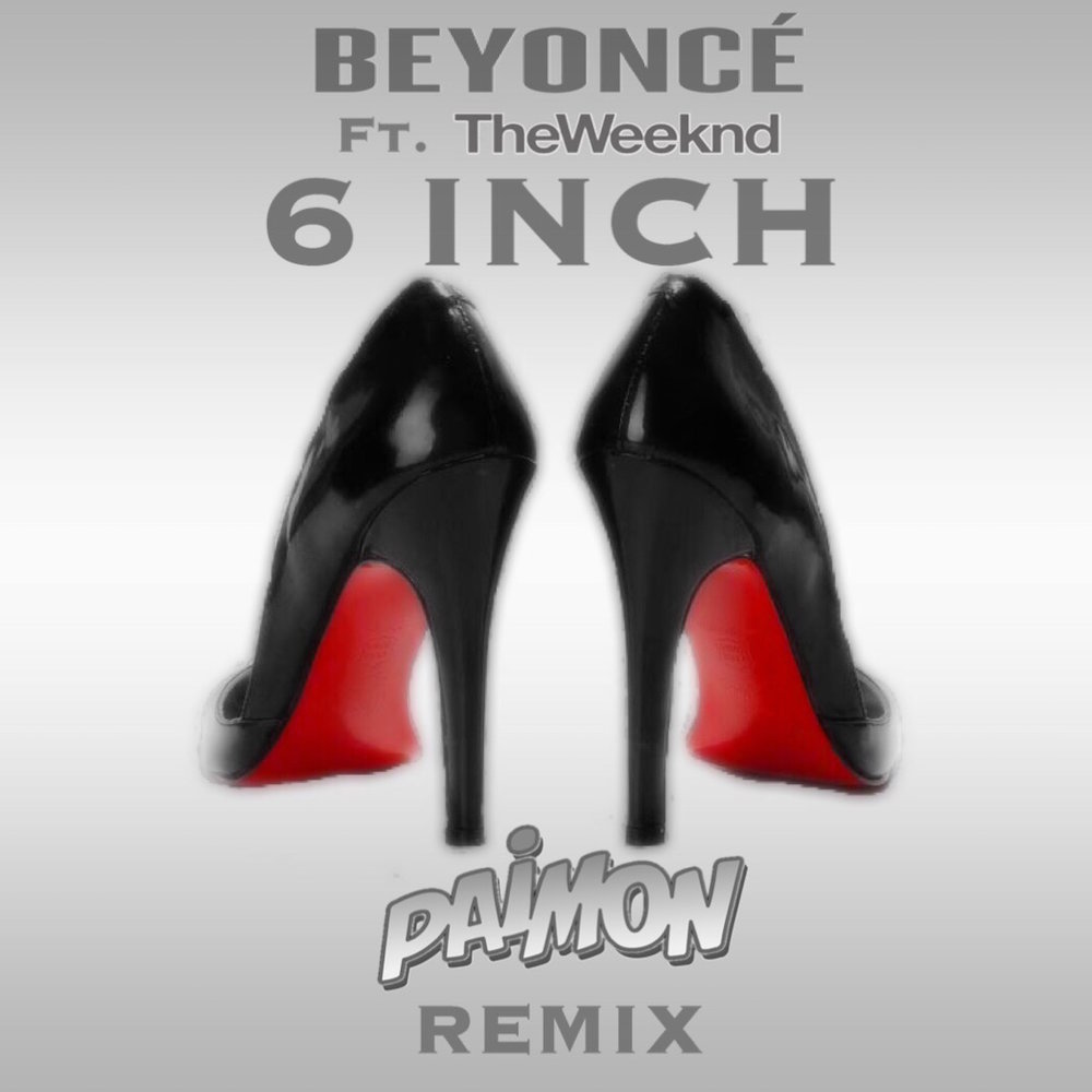 Beyonce 6 Inch remix cover.JPG