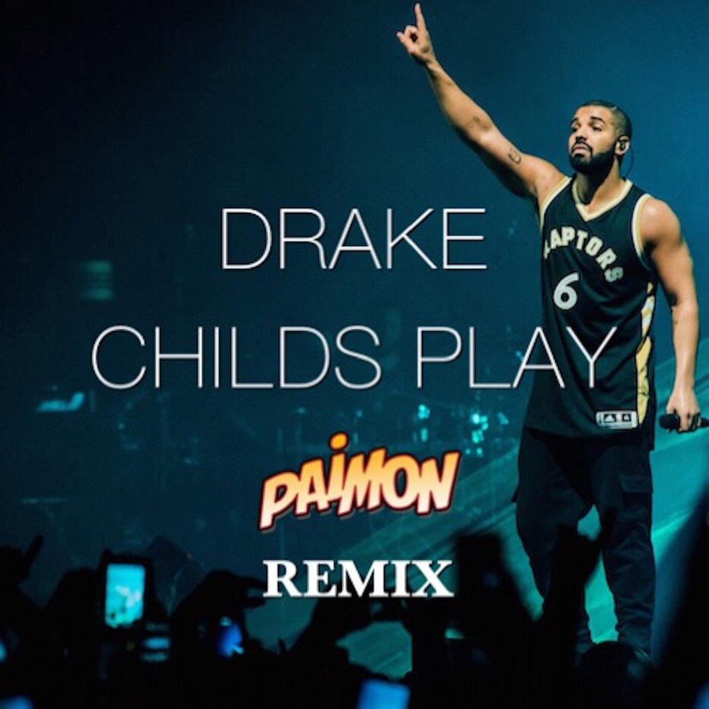 Drake Childs Play cover.JPG