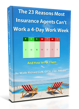 The 23 Reasons Most Insurance Agents Can't Work a 4-Day Work Week - 3D Book Cover- Small.png