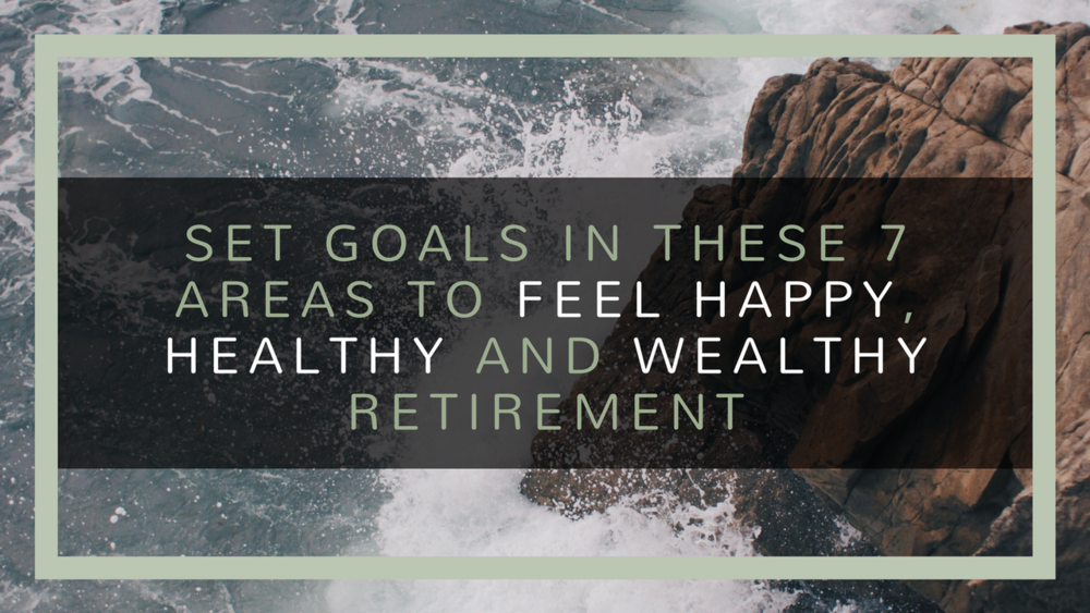 happy-healthy-wealthy-retirement