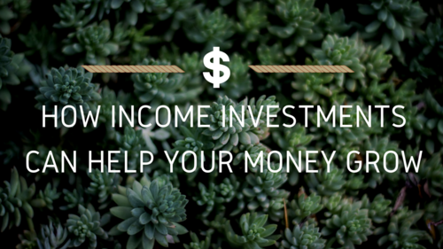 Income investments