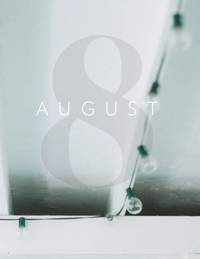 August in Photos + Mara Dawn