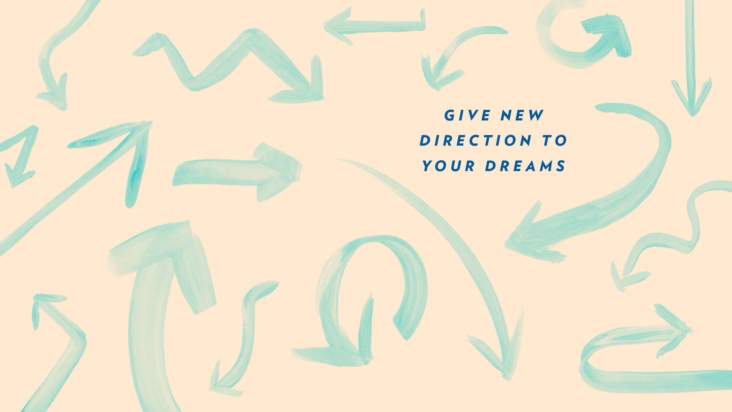 Give New Direction To Your Dreams Wallpaper Mara Dawn