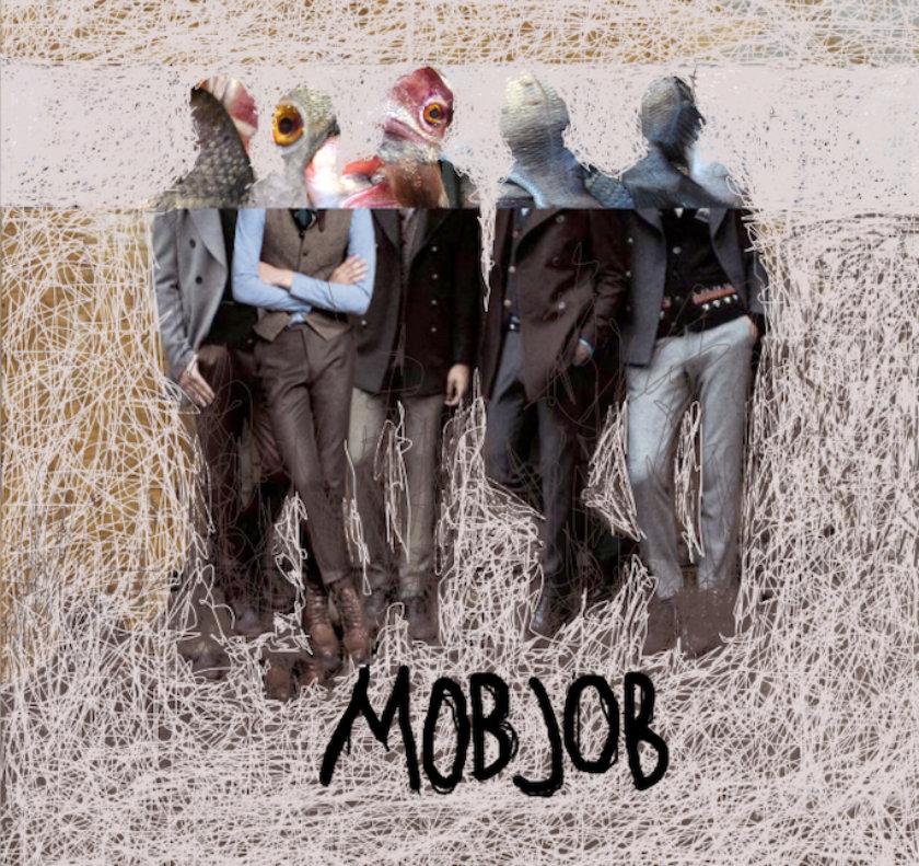 Mob Job -  Mob Job  (2015)