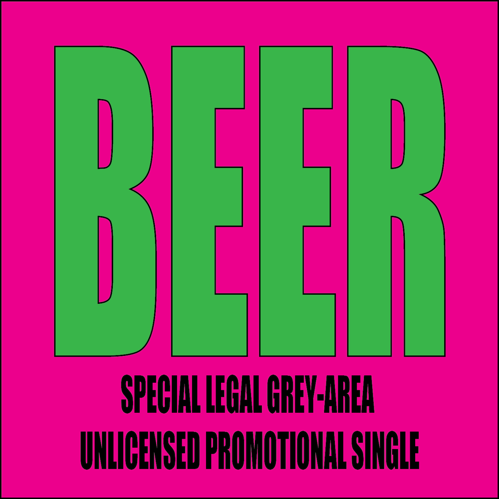 Tom Weeks' BEER - Special Legal Grey-Area Unlicensed Promotional Single (2016)
