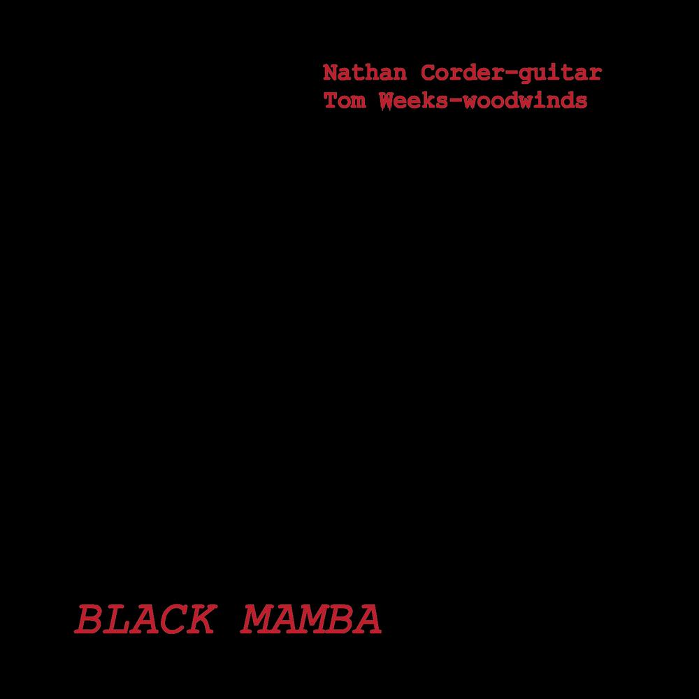 Nathan Corder & Tom Weeks -  Black Mamba  (2018) Wolfsblood