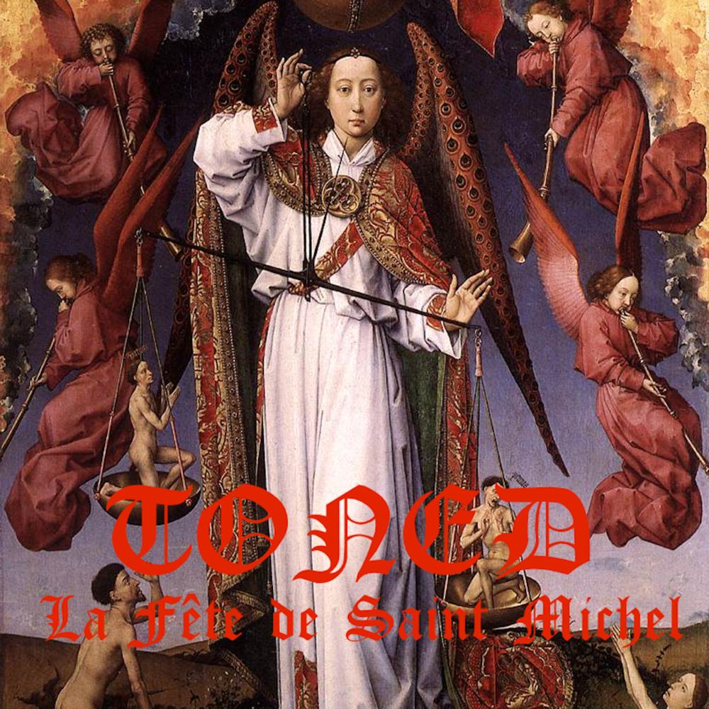 TONED -  La Fête de Saint Michel  (2019) Wolfsblood