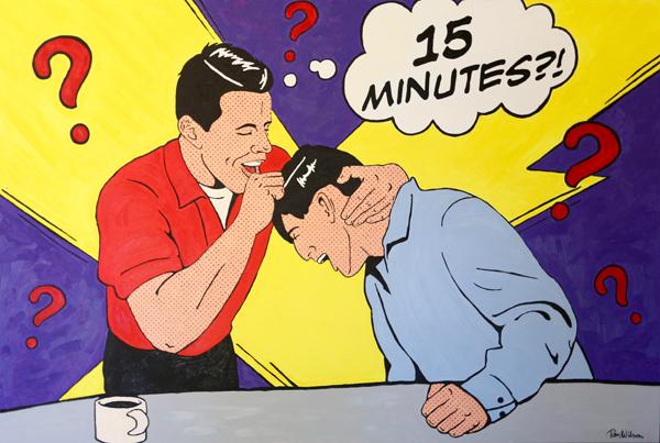Fifteen Minutes (48 x 72)