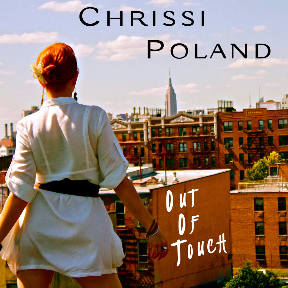 Chrissi Poland   'Out of Touch' [Single] (2012)  • Production, Mixing, Guitar, Bass