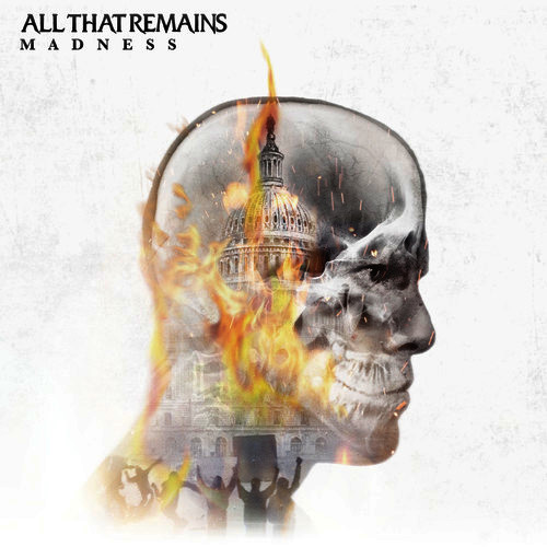 All That Remains - Madness.jpg