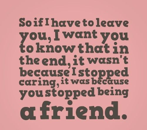 Lovely Quotes About Friends Leaving You Out   Soaknowledge