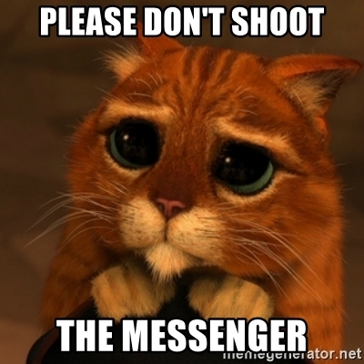 please-dont-shoot-the-messenger.jpg