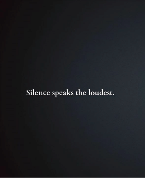 silence-speaks-the-loudest-4155794.png