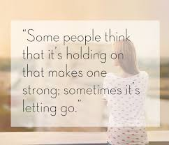 letting go makes you stronger.jpg